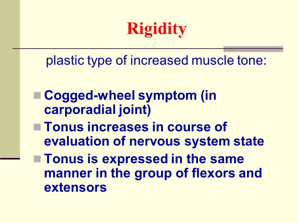 plastic type of increased muscle tone: