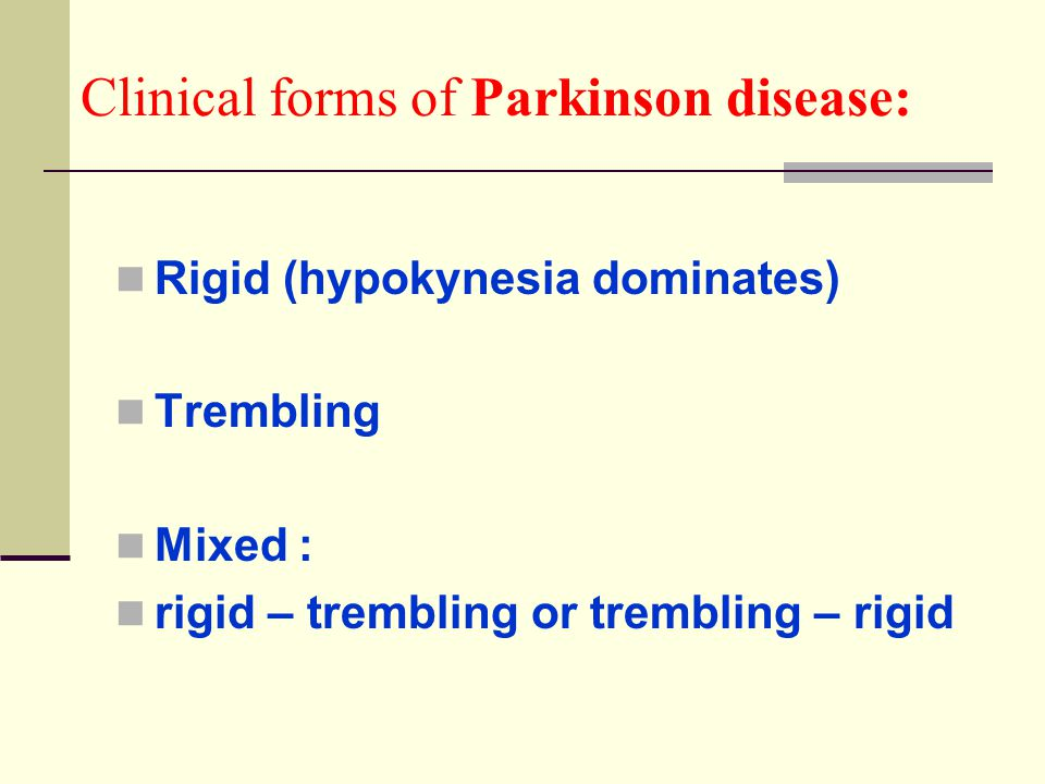 Clinical forms of Parkinson disease: