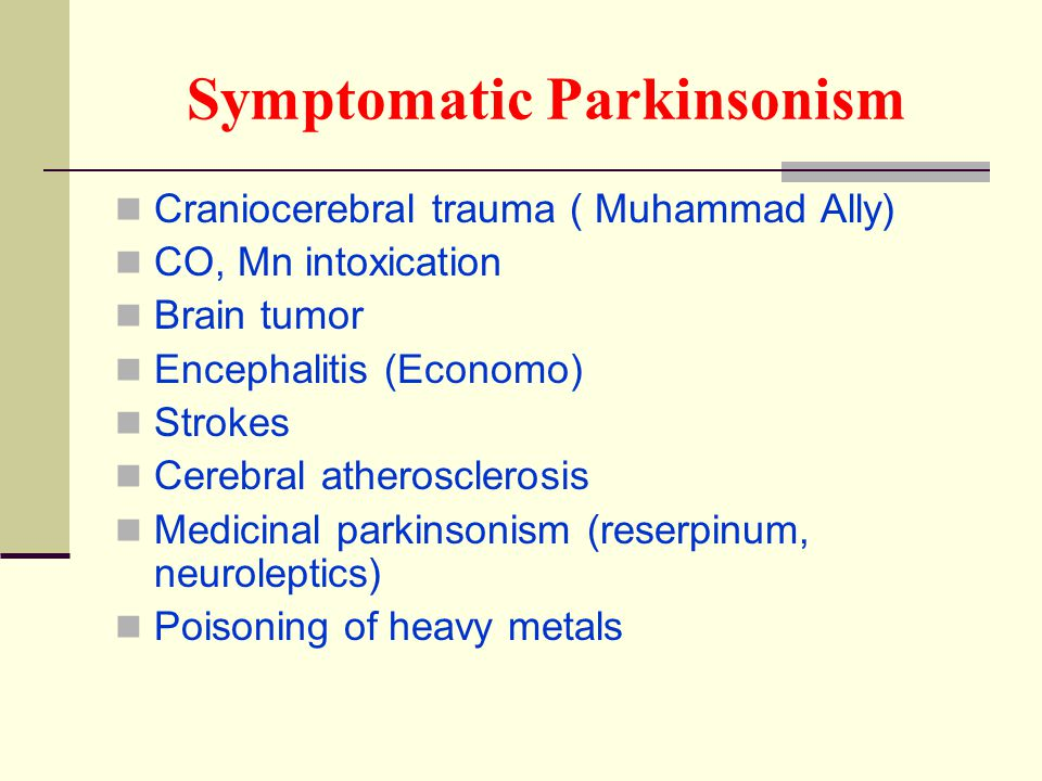 Symptomatic Parkinsonism
