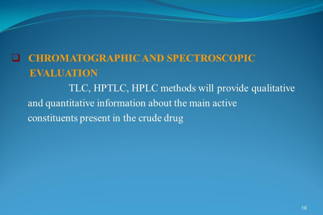 CHROMATOGRAPHIC AND SPECTROSCOPIC