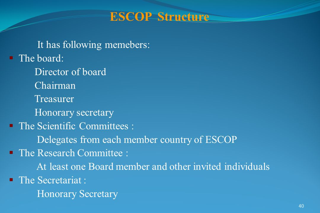 ESCOP Structure It has following memebers: The board: