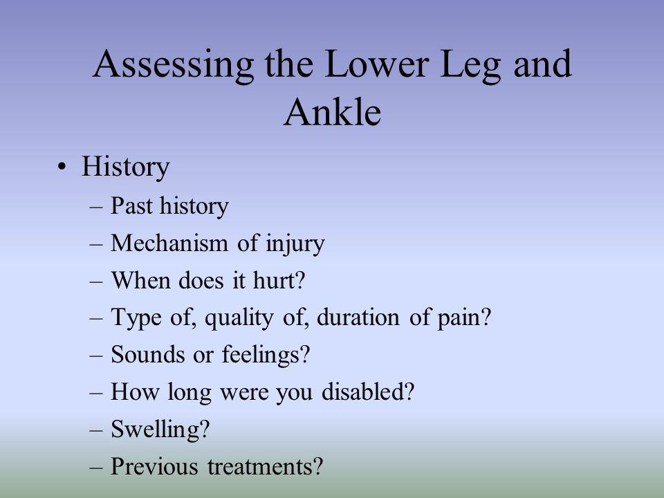 Assessing the Lower Leg and Ankle