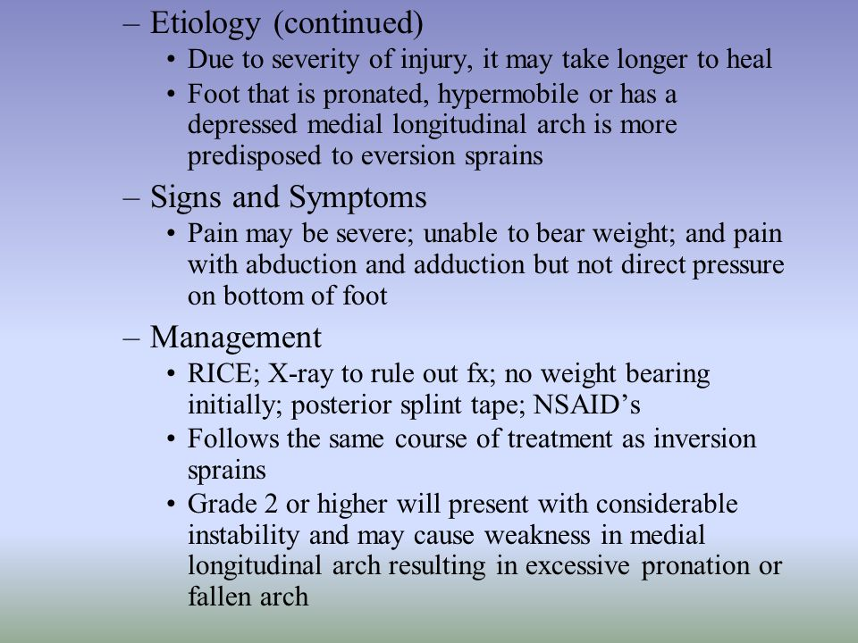 Etiology (continued) Signs and Symptoms Management