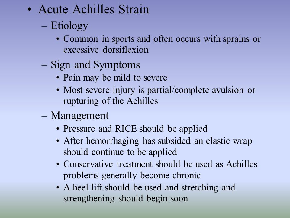 Acute Achilles Strain Etiology Sign and Symptoms Management