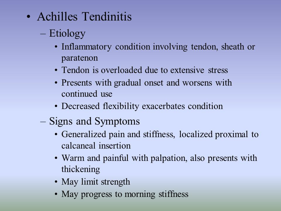 Achilles Tendinitis Etiology Signs and Symptoms