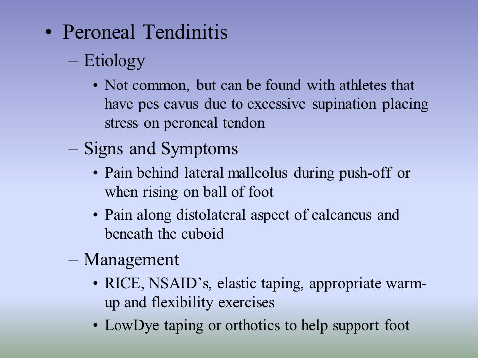 Peroneal Tendinitis Etiology Signs and Symptoms Management