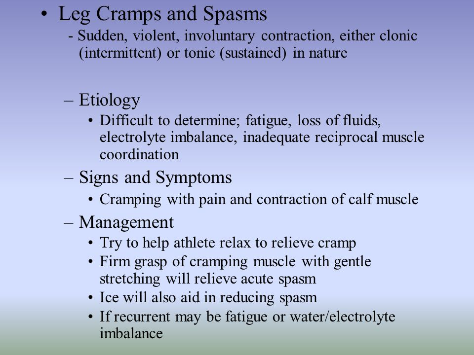Leg Cramps and Spasms Etiology Signs and Symptoms Management
