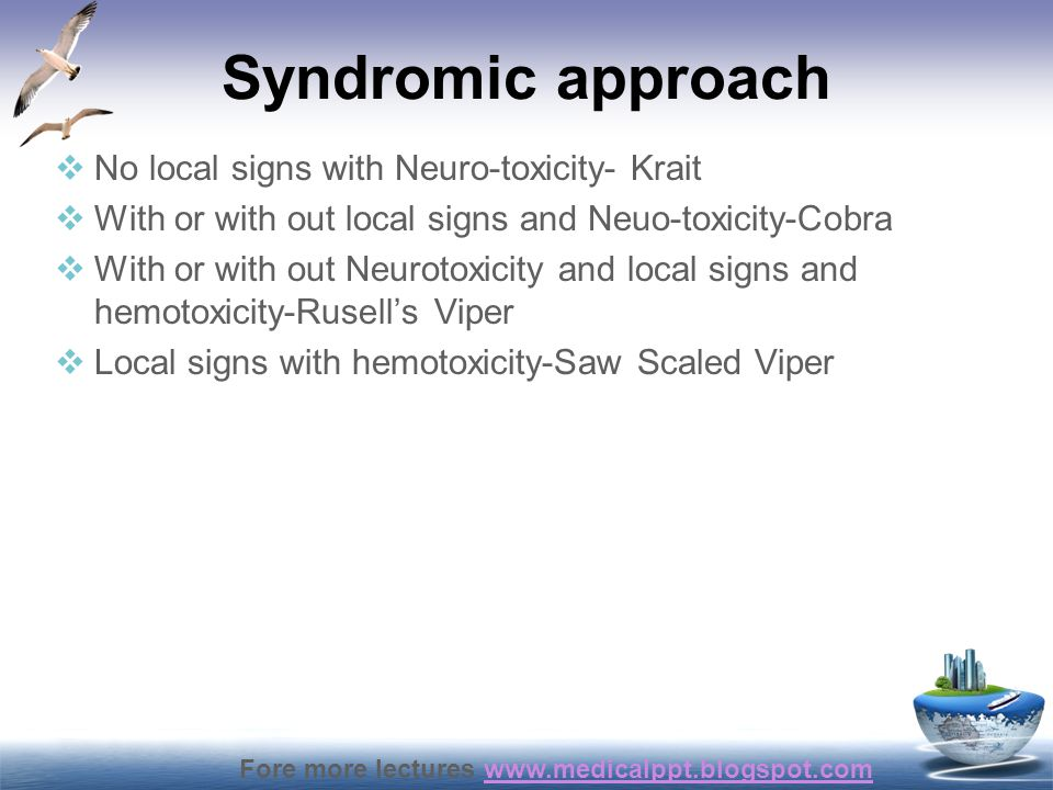 Syndromic approach No local signs with Neuro-toxicity- Krait