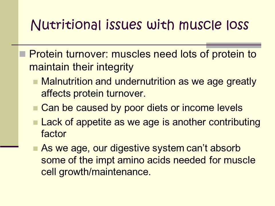 Nutritional issues with muscle loss