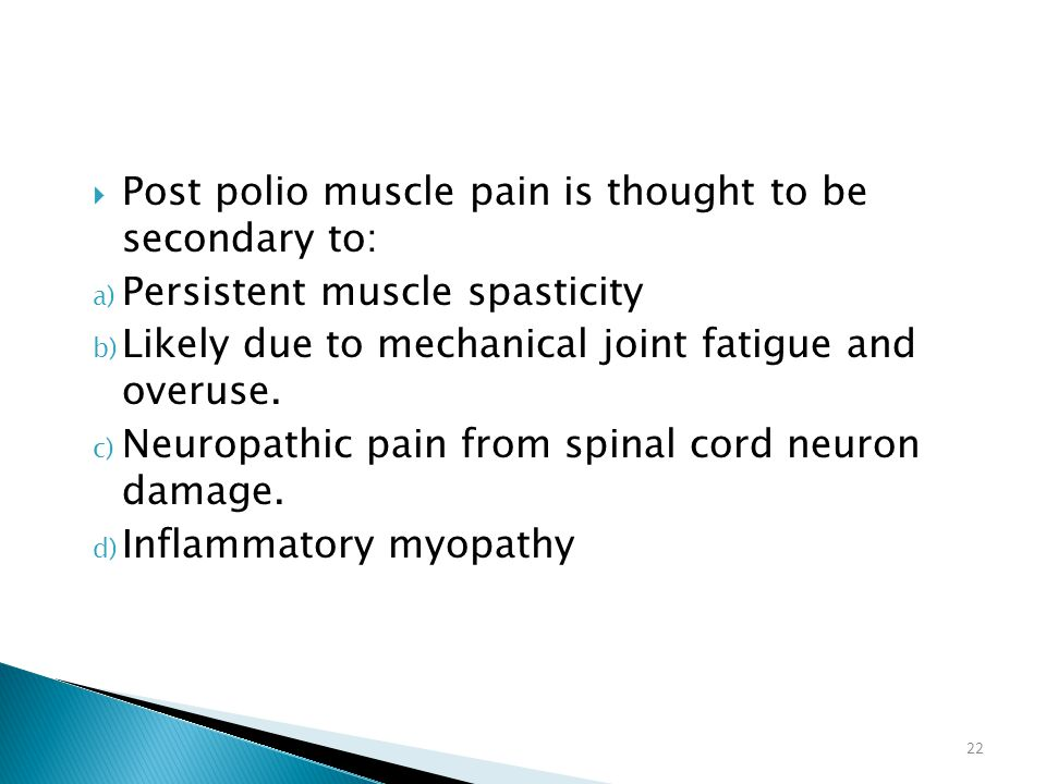 Post polio muscle pain is thought to be secondary to: