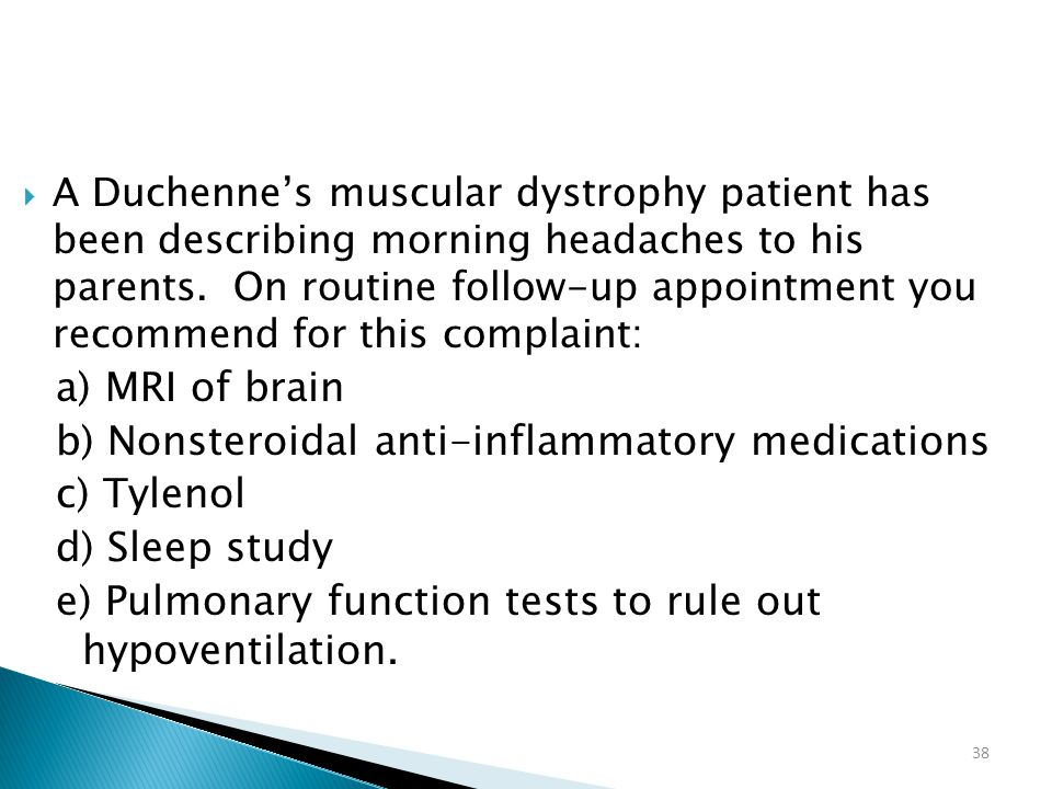 b) Nonsteroidal anti-inflammatory medications c) Tylenol