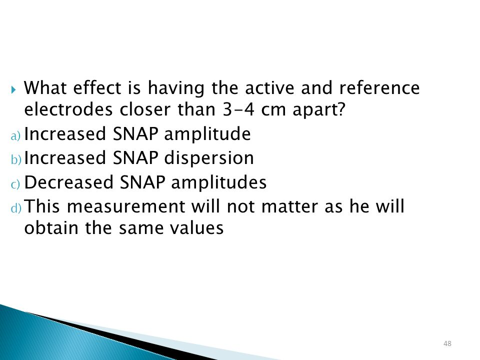 What effect is having the active and reference electrodes closer than 3-4 cm apart