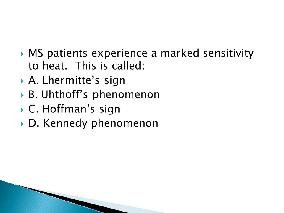 MS patients experience a marked sensitivity to heat. This is called: