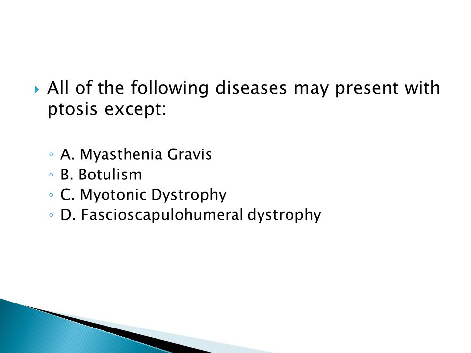All of the following diseases may present with ptosis except: