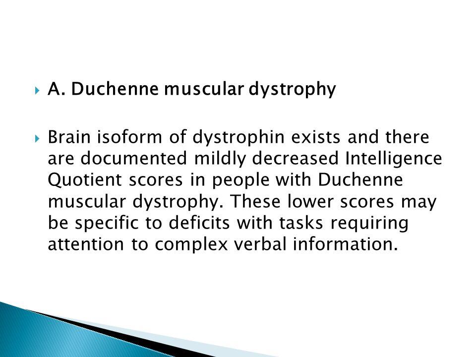 A. Duchenne muscular dystrophy