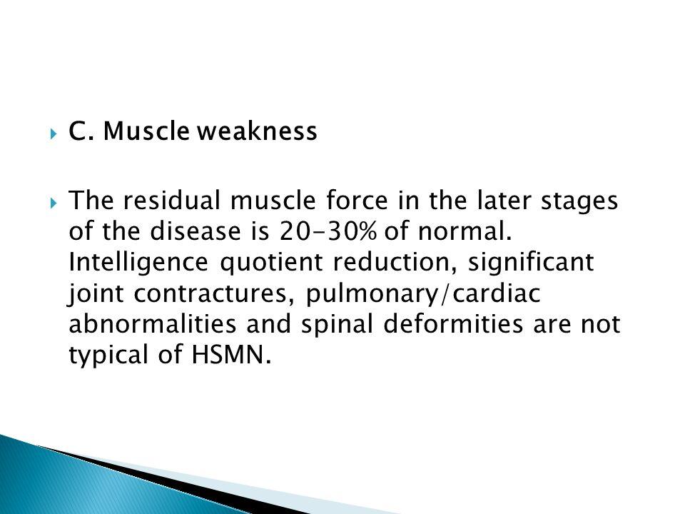 C. Muscle weakness