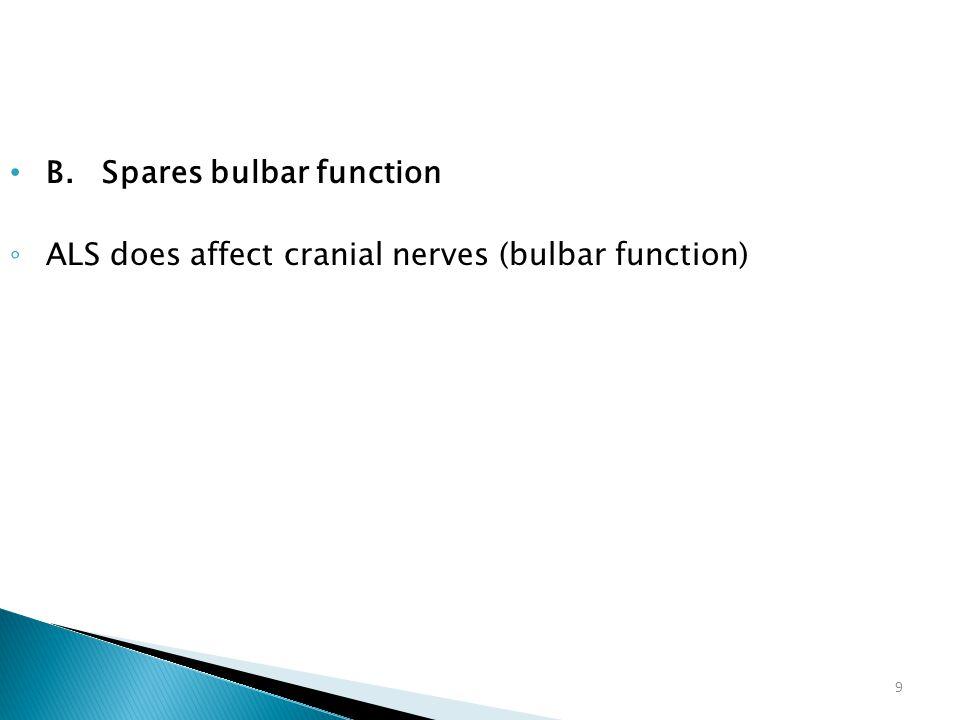 B. Spares bulbar function