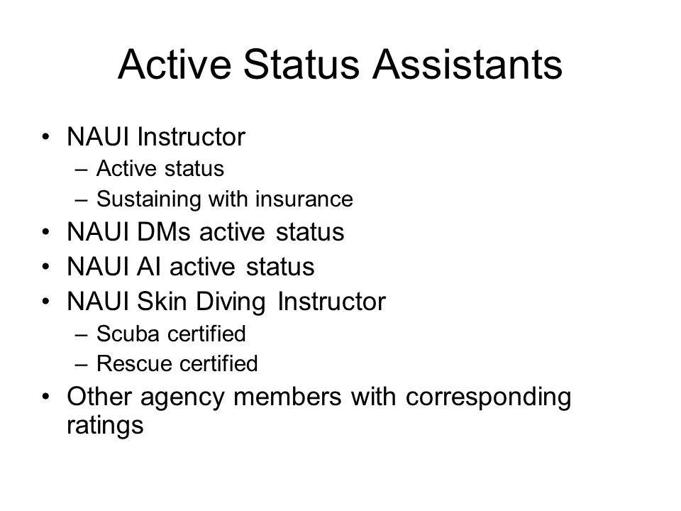 Active Status Assistants