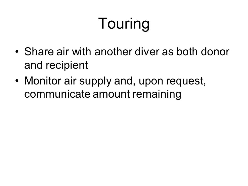 Touring Share air with another diver as both donor and recipient