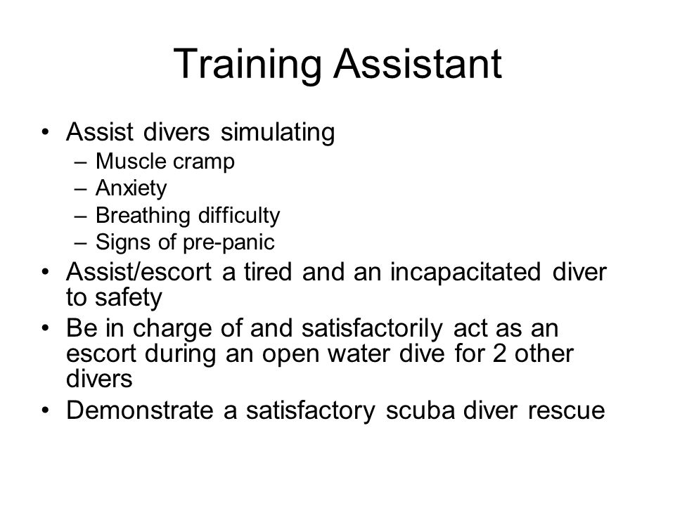 Training Assistant Assist divers simulating