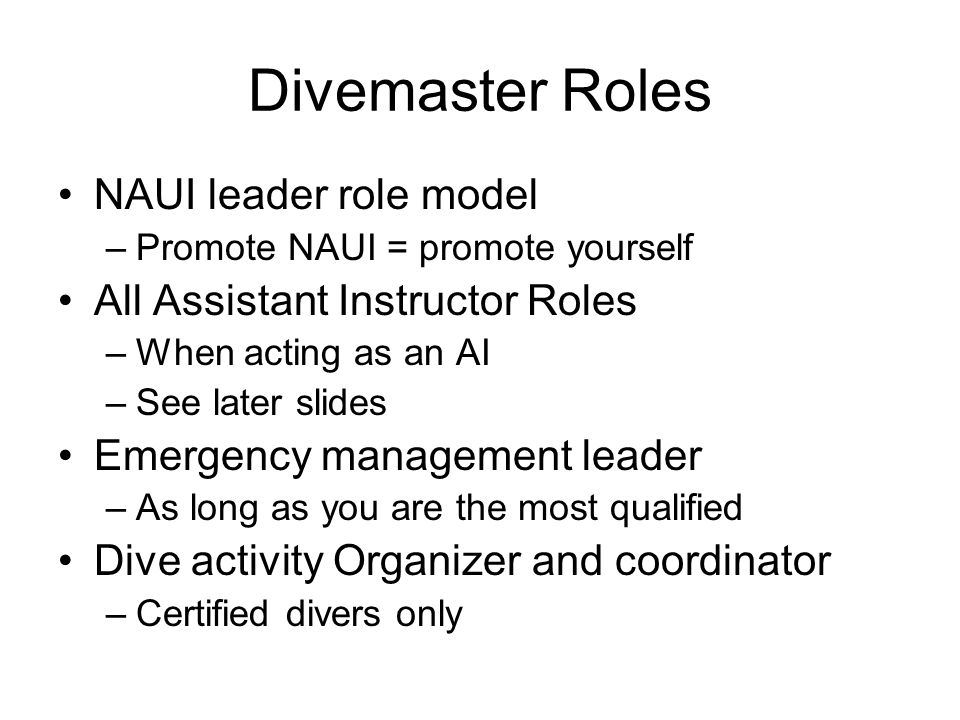 Divemaster Roles NAUI leader role model All Assistant Instructor Roles