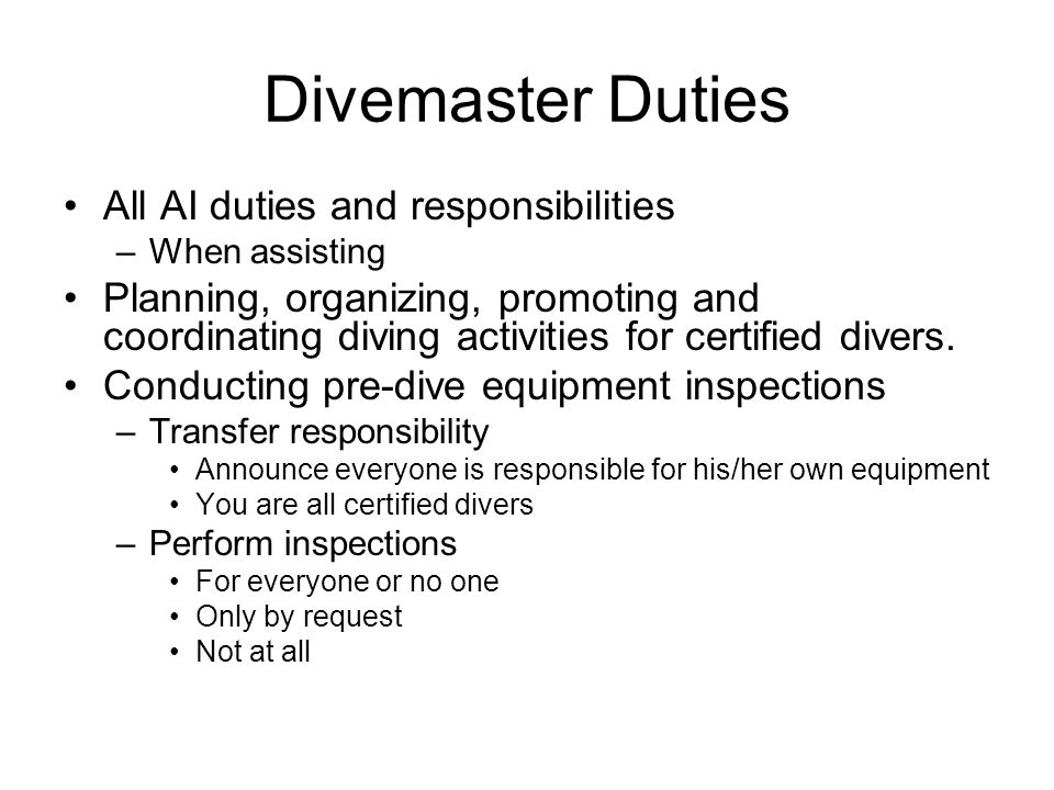 Divemaster Duties All AI duties and responsibilities