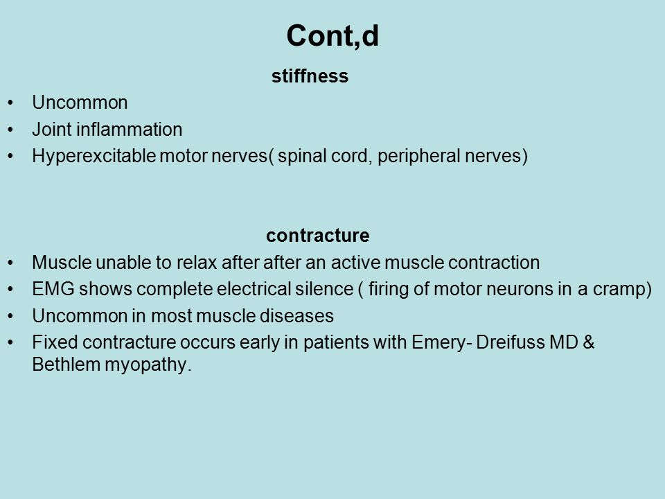 Cont,d stiffness Uncommon Joint inflammation