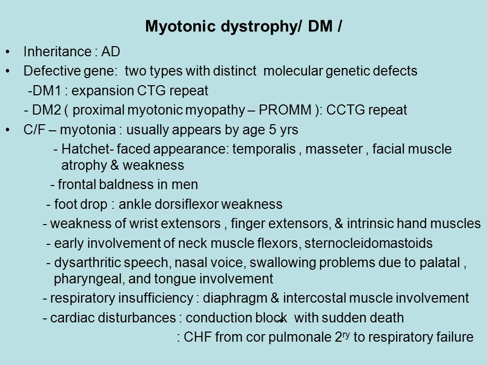 Myotonic dystrophy/ DM /