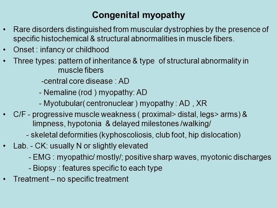 Congenital myopathy