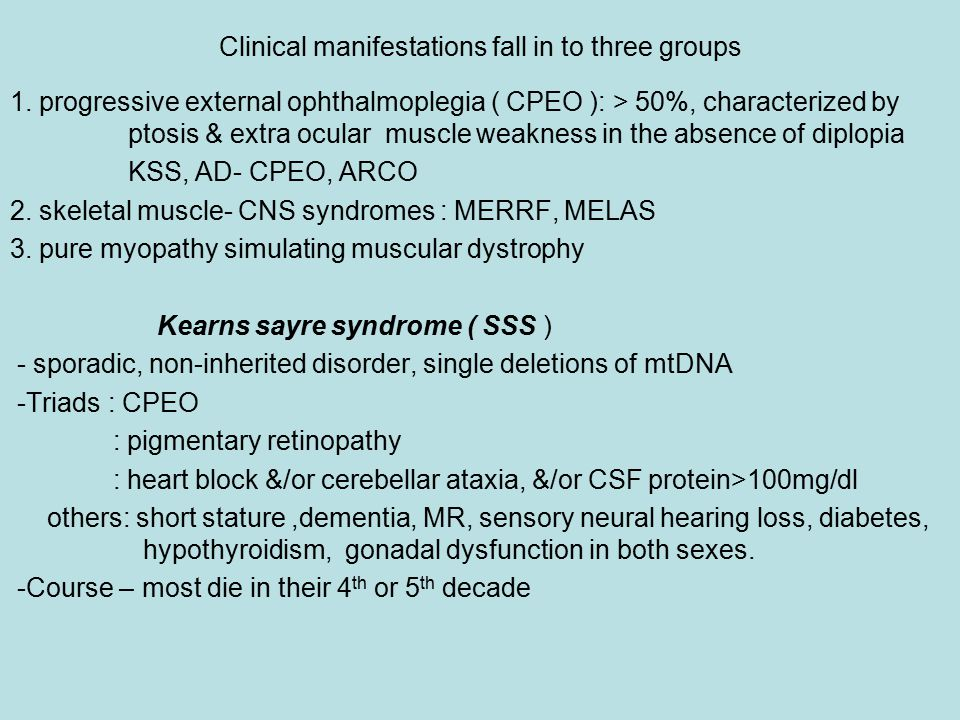 Clinical manifestations fall in to three groups