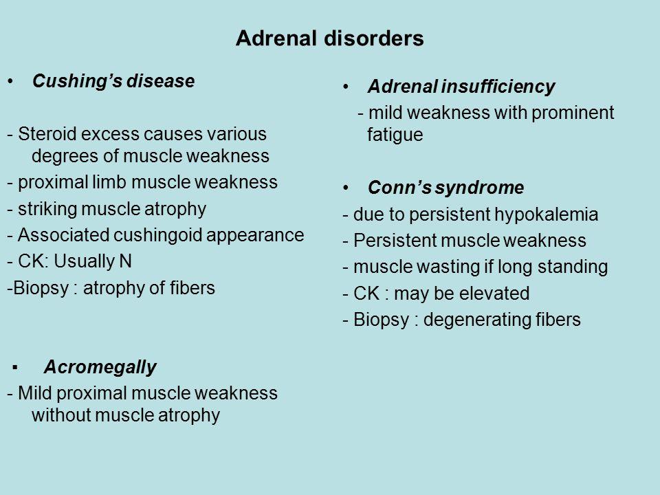 Adrenal disorders Cushing's disease Adrenal insufficiency