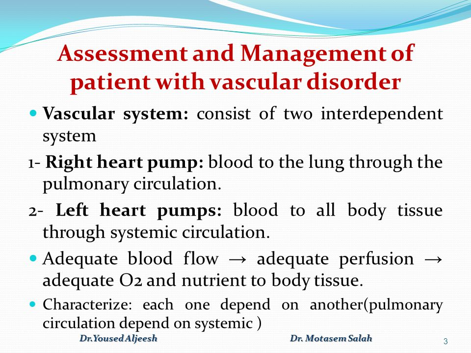 Assessment and Management of patient with vascular disorder