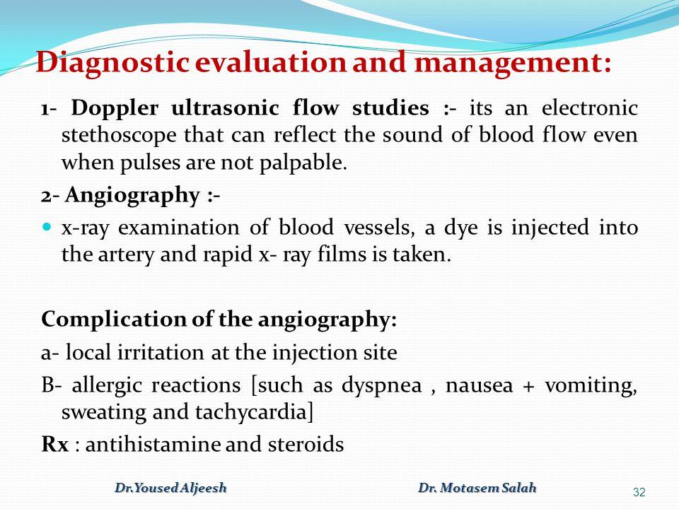 Diagnostic evaluation and management: