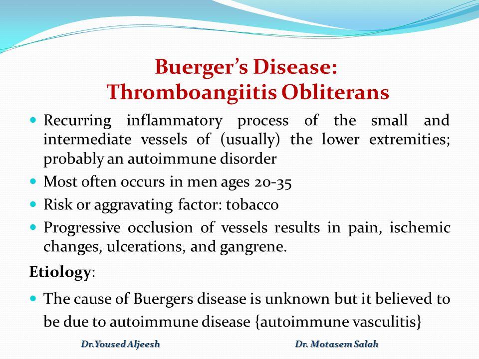 Buerger's Disease: Thromboangiitis Obliterans