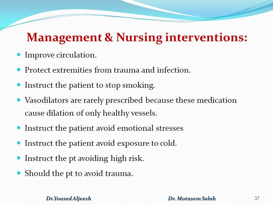 Management & Nursing interventions: