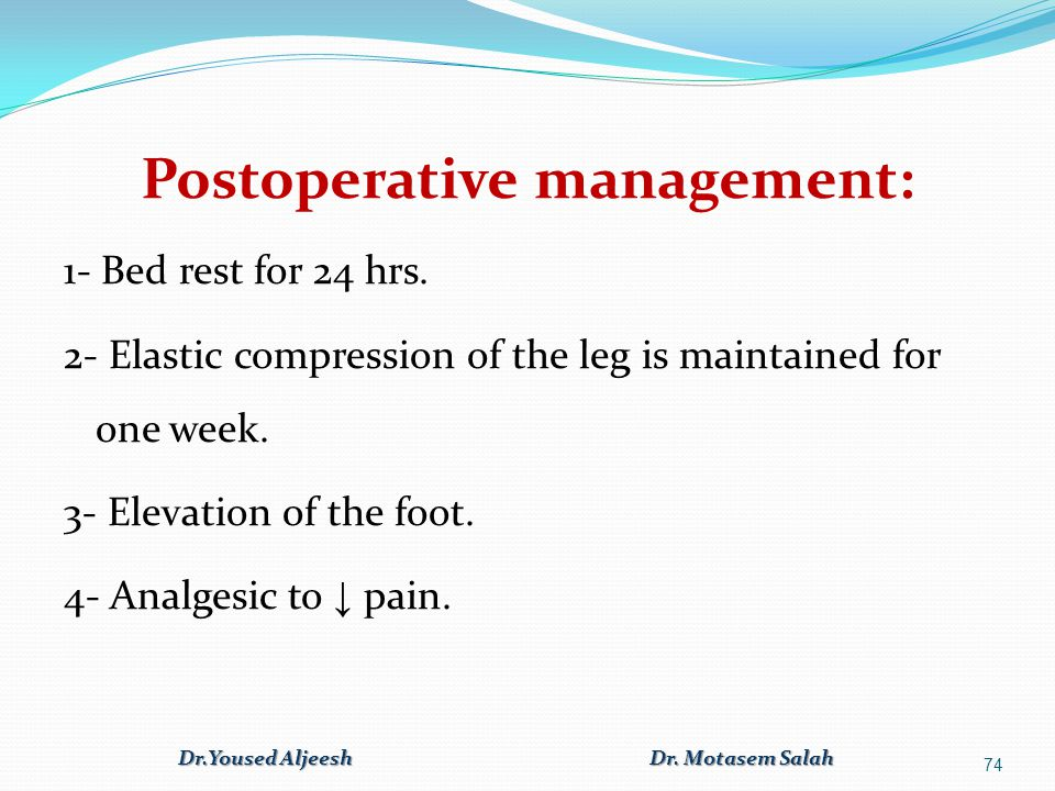 Postoperative management:
