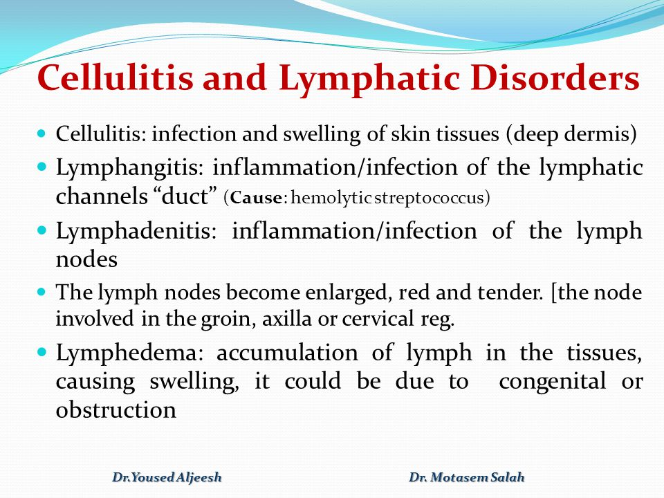 Cellulitis and Lymphatic Disorders