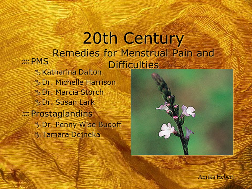 20th Century Remedies for Menstrual Pain and Difficulties