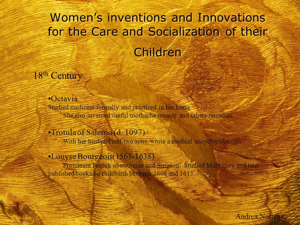 Women's inventions and Innovations for the Care and Socialization of their Children