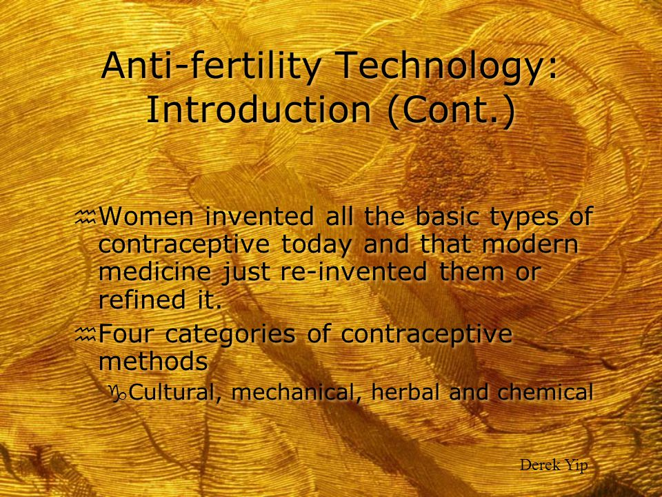 Anti-fertility Technology: Introduction (Cont.)