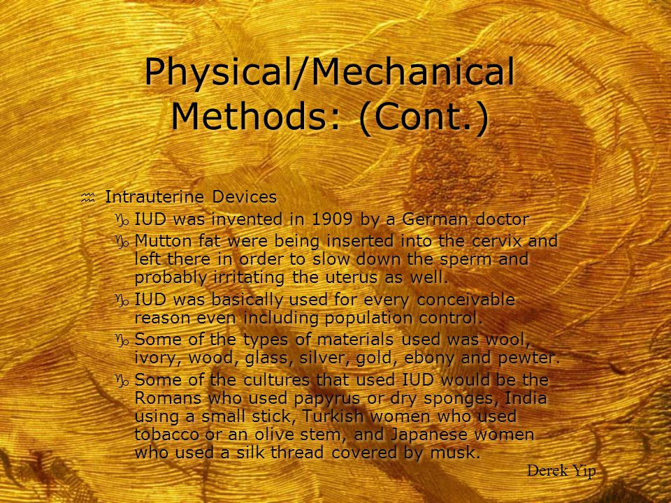 Physical/Mechanical Methods: (Cont.)