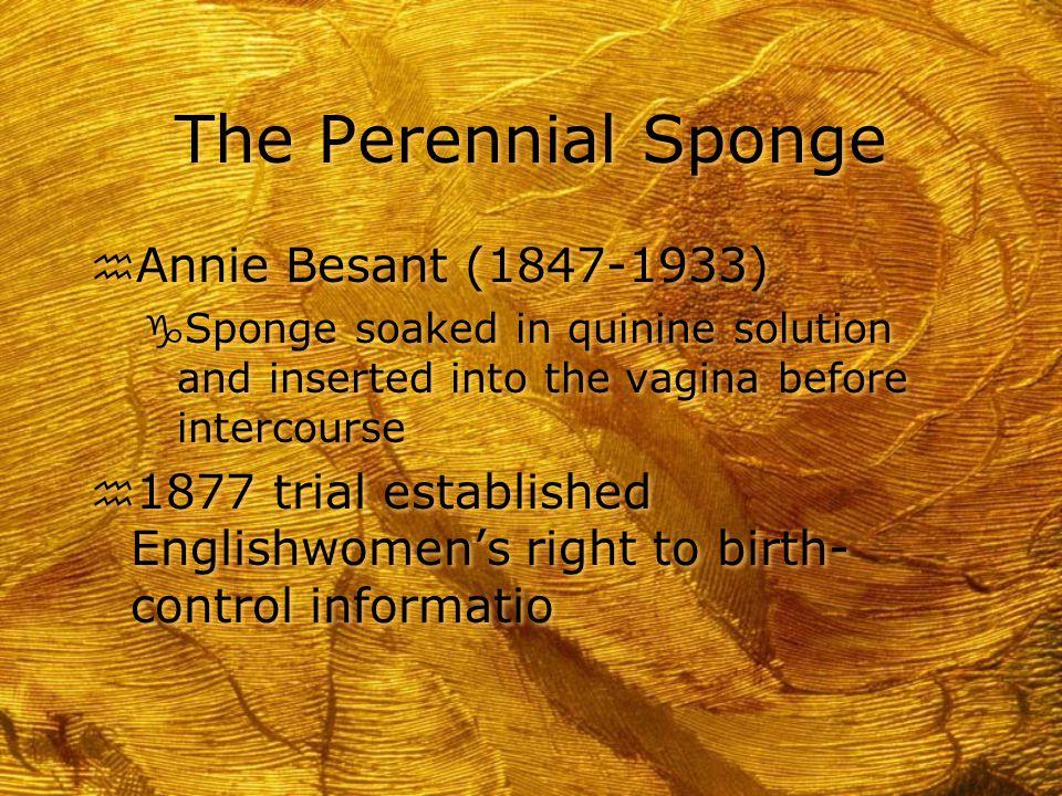 The Perennial Sponge Annie Besant (1847-1933)
