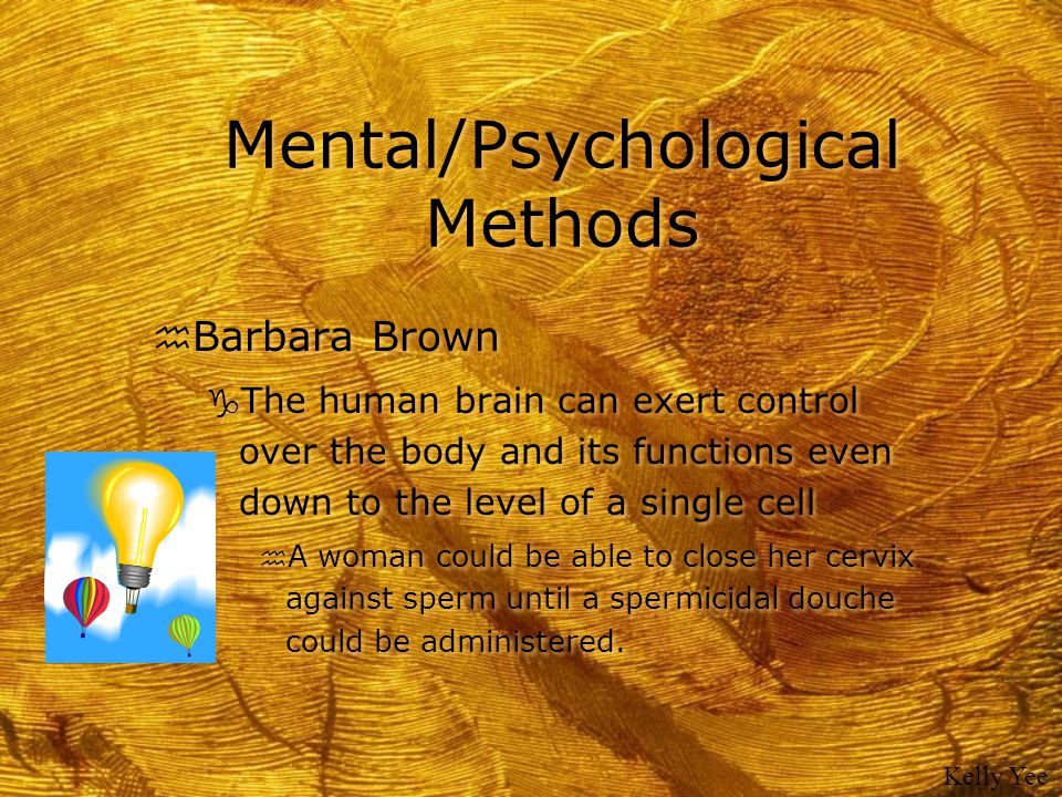 Mental/Psychological Methods