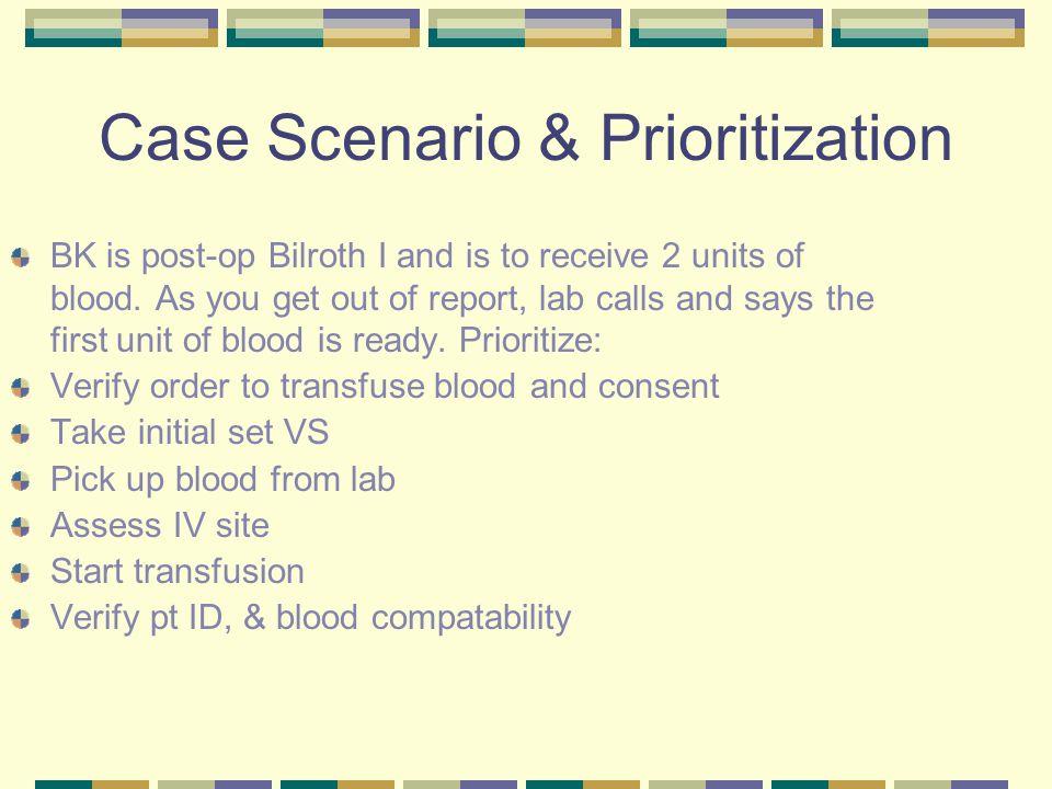 Case Scenario & Prioritization