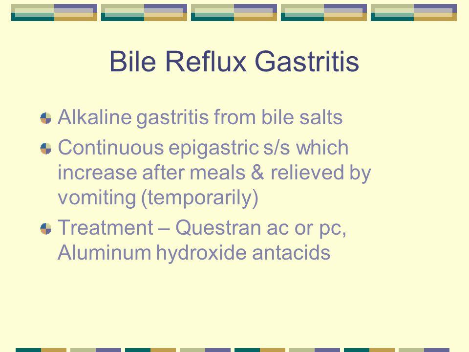 Bile Reflux Gastritis Alkaline gastritis from bile salts