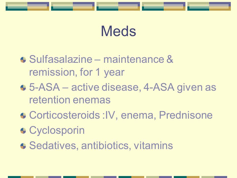 Meds Sulfasalazine – maintenance & remission, for 1 year