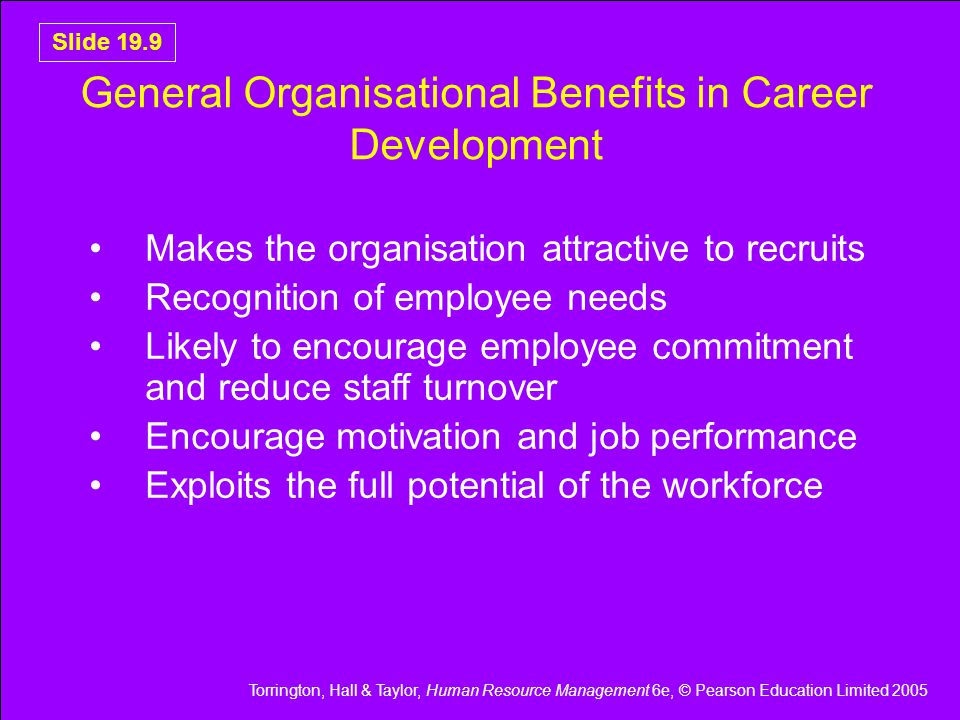 General Organisational Benefits in Career Development