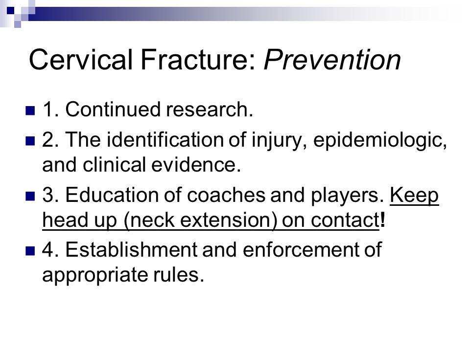 Cervical Fracture: Prevention