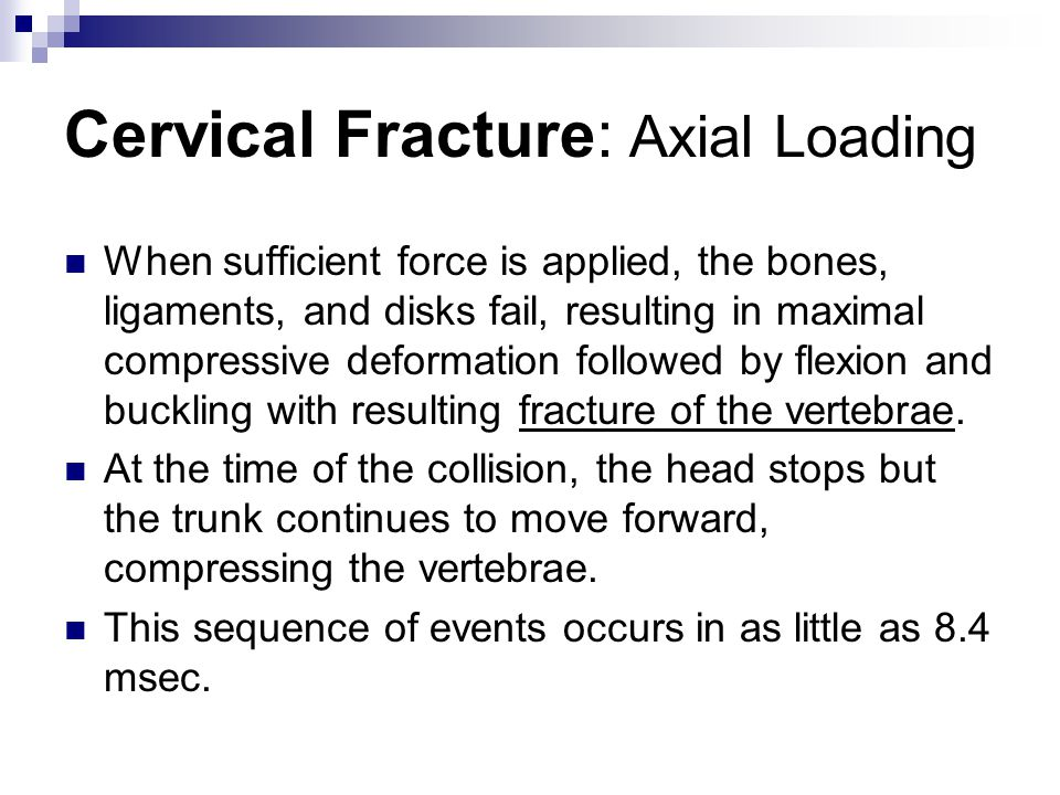 Cervical Fracture: Axial Loading