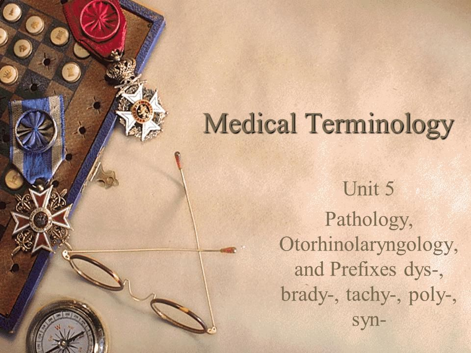 Medical Terminology Unit 5